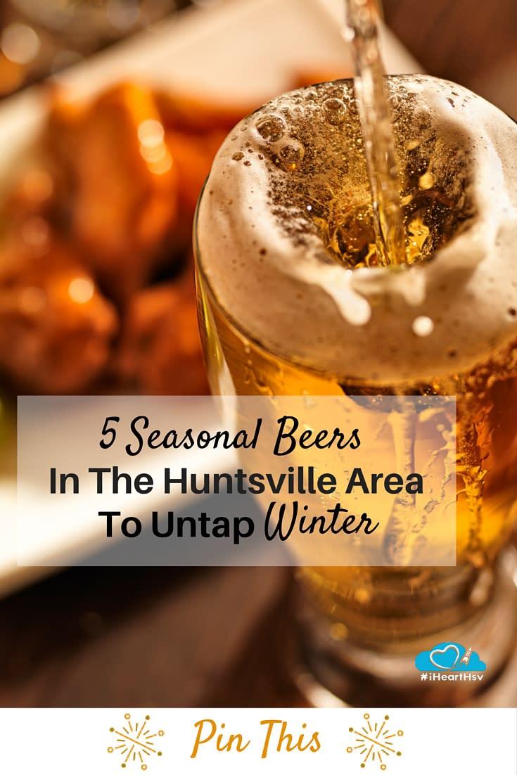 5 seasonal beers in the Huntsville Area