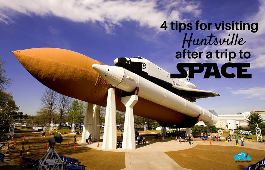 4 tips for visiting Huntsville after a trip to SPACE