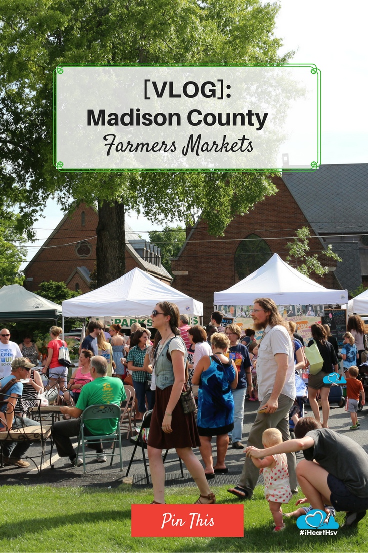 Madison County Farmers Markets Pinterest