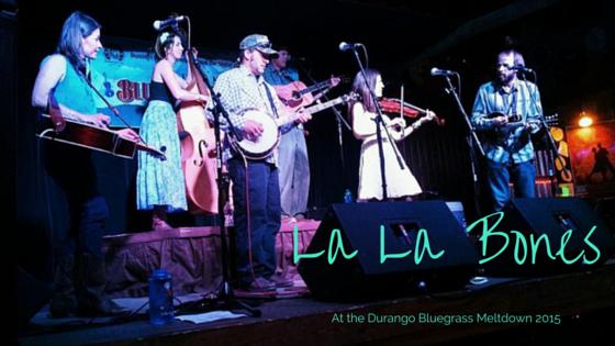 La La Bones at the Durango Bluegrass Meltdown 2015