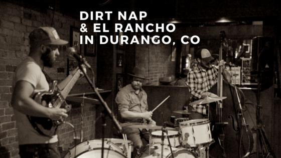 Dirt Nap playing at El Rancho