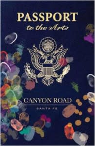 Get a Passport to the Arts on Canyon Road – it's the only way to travel! (Photo credit: Canyon Road Merchants)