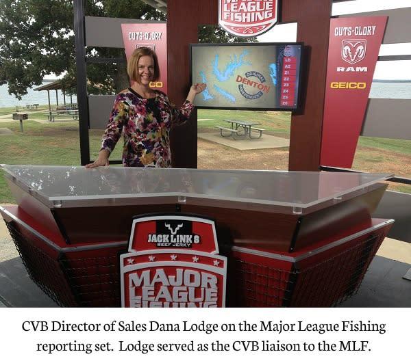 Dana Lodge, Denton CVB, Major League Fishing