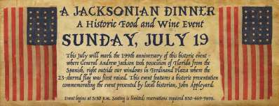 A Jacksonian Dinner: A Historic Food and Wine Event