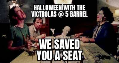 Halloween with the Victrolas at the 5 Barrel