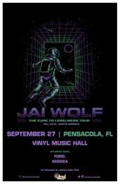 JAI WOLF- THE CURE TO LONELINESS TOUR