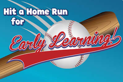 Hit a Home Run for Early Learning