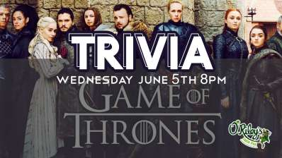 Game of Thrones Trivia at O'Riley's Downtown