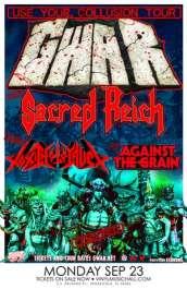 GWAR Sacred Reich, Toxic Holocaust, Against The Grain