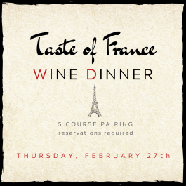 Taste of France! 5 Course French Wine Dinner