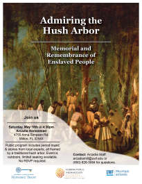 Admiring the Hush Arbor: Memorial and Remembrance of Enslaved People