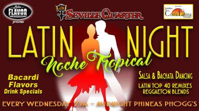 Wednesdays ~ Noche Tropical Latin Night