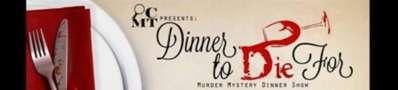 Dinner to Die for Murder Mystery Dinner Show