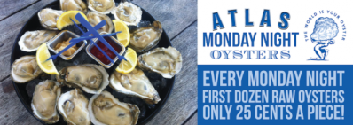 Monday Night Oysters $.25 Oysters