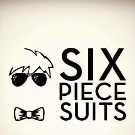 The Six Piece Suits