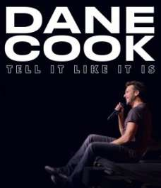 Dane Cook - Tell It Like It Is
