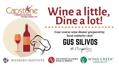 Capstone's 12th Annual Wine a little, Dine a lot!