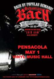 "Sebastian Bach 31st Anniversary Tour- Performing The First Record ""Skid Row"" In Its Entirety"
