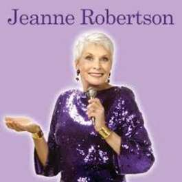Jeanne Robertson: The Rocking Chair Tour