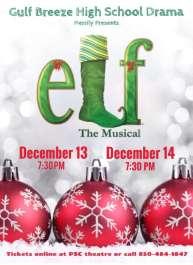 Gulf Breeze High School Drama Presents Elf the Musical