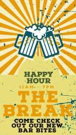 The Break Happy Hour