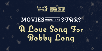 Movies Under The Stars: A Love Song For Bobby Long