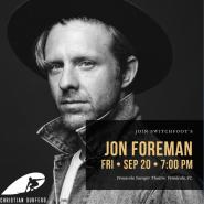 "Christian Surfers present ""Swithfoot's Jon Foreman"""