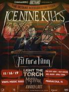 OCTANE'S ACCELERATOR TOUR FEATURING ICE NINE KILLS Performers: Ice Nine Kills Fit For A King Light The Torch Make Them Suffer Awake At Last