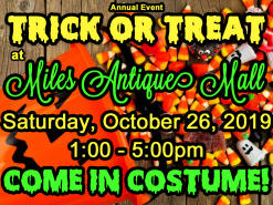 Trick or Treat at Miles Antique Mall