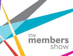 The Members Show (Virtual Exhibit)