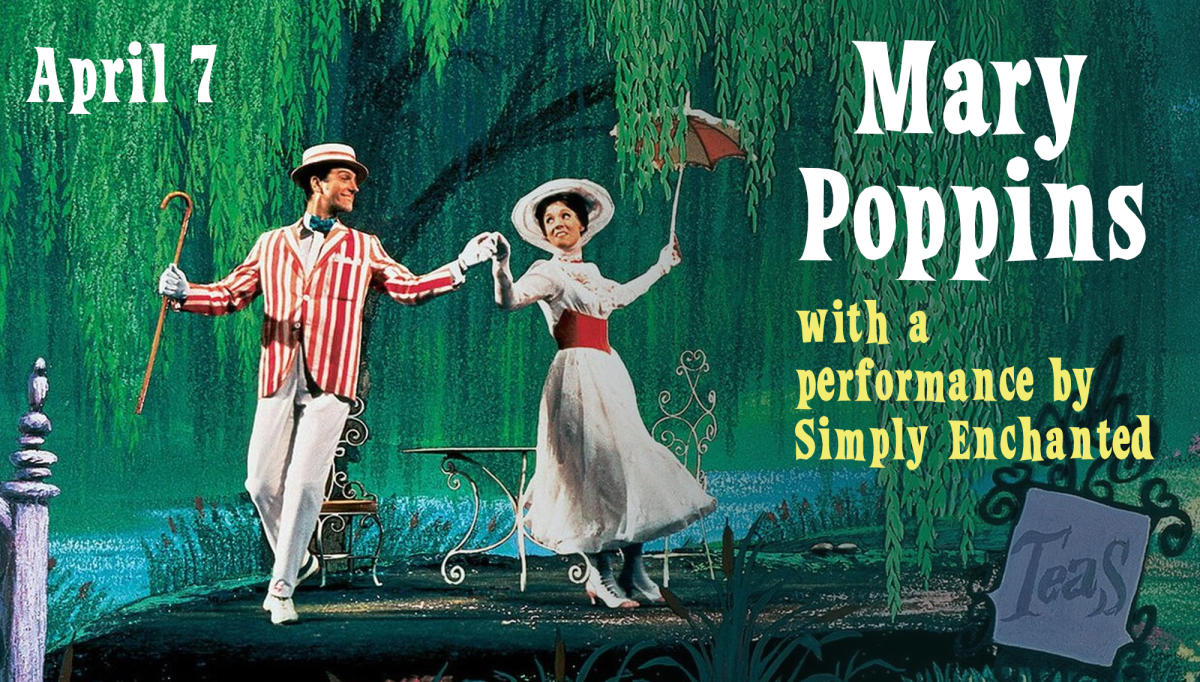 Mary Poppins with a performance by Simply Enchanted