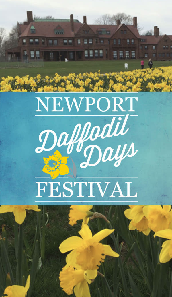 Newport Daffodil Days Festival thru 4/21