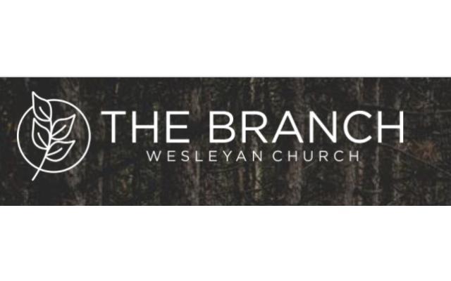 the branch wesleyan church