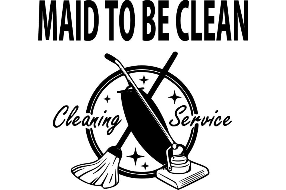 Maid To Be Clean