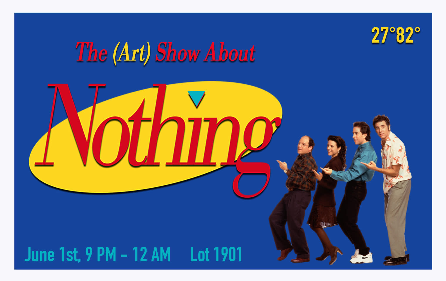 The (Art) Show About Nothing