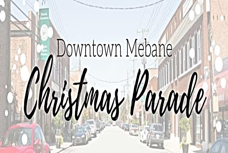 Mebane Christmas Parade 2019 Mebane Christmas Parade