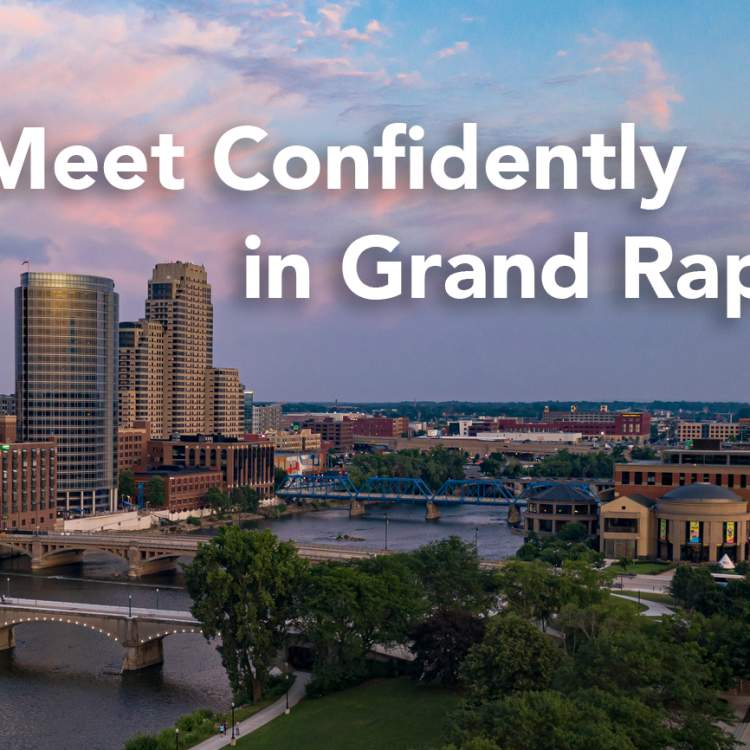 Meet Confidently in Grand Rapids