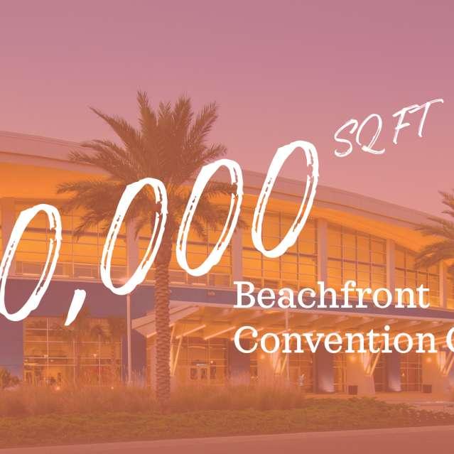 400,000 Sq Ft Beachfront Convention Center