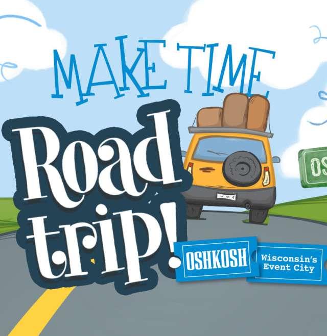 Road Trip to Oshkosh