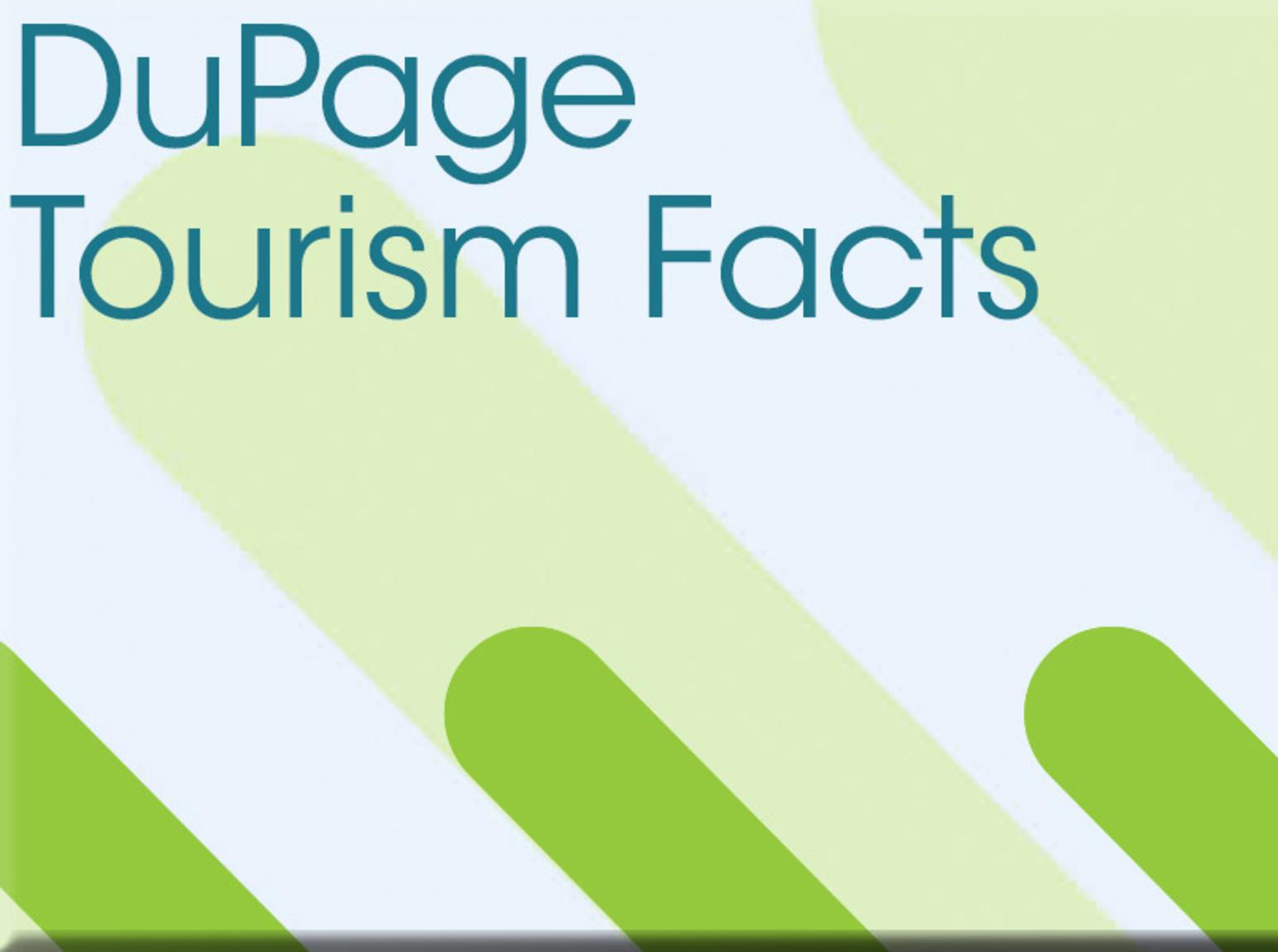 DuPage Tourism Facts