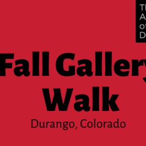 Fall Gallery Walk