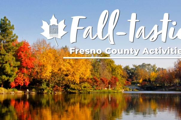 falltastic fall fresno county activities