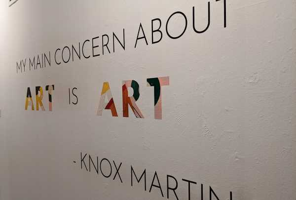 "Photo of quote from Knox Martin exhibit at Arlington Museum of Art. Text reads, ""My main concern about art is art - Knox Martin"""