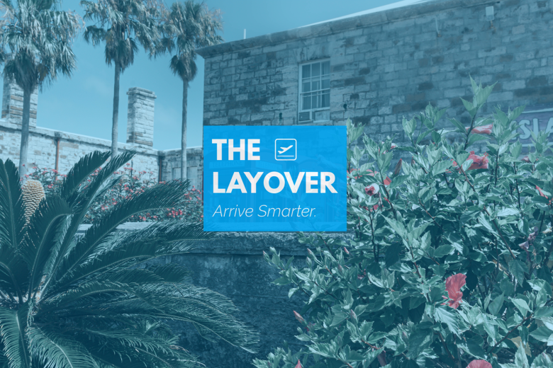 Layover- Bermuda Marketing- Blog0 July 2020
