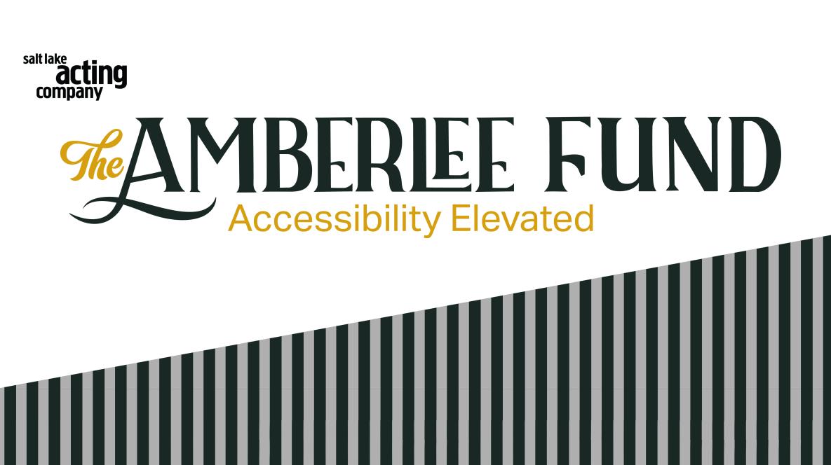 Salt Lake Acting Company - The Amberlee Fund