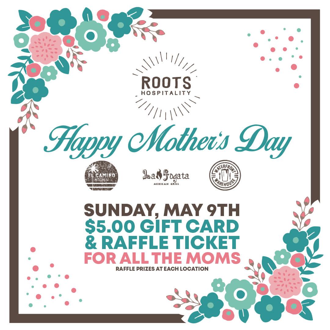 2021 Mother's Day Special at El Camino