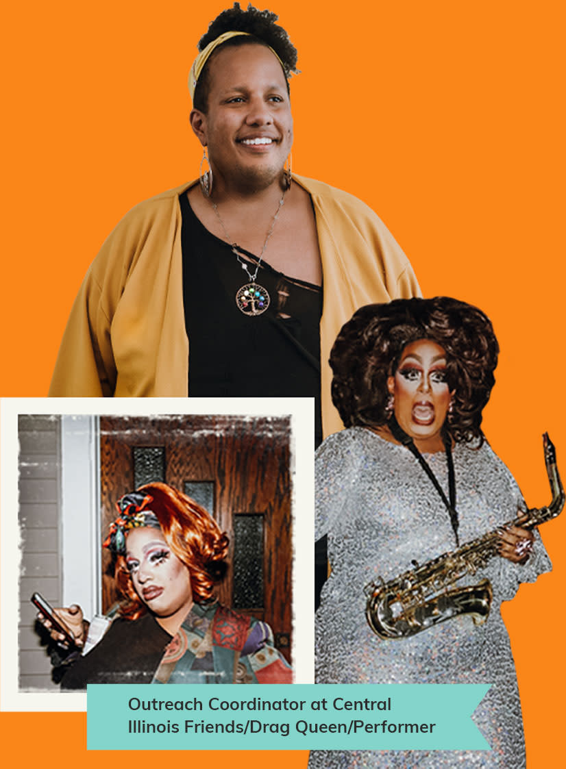 Outreach Coordinator at Central Illinois Friends/Drag Queen/Performer