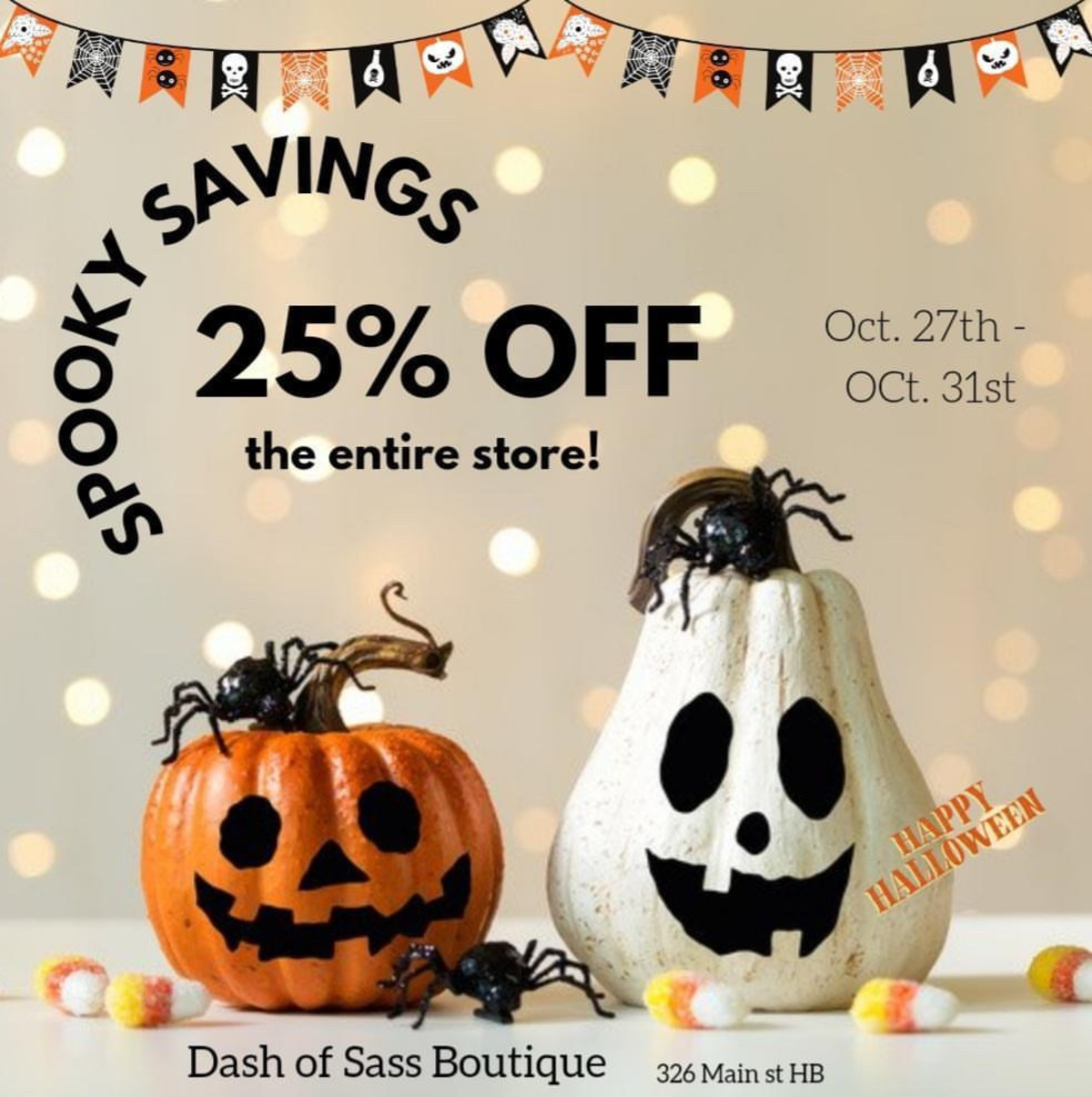 October 27 through October 31 get 25% off at Dash of Sass Boutique in Huntington Beach, CA