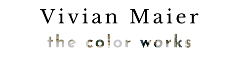 Vivian Maier: The Color Works header from Arlington Museum of Art