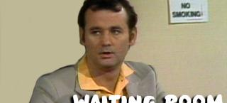 """Bill Murray in the """"Waiting Room"""""""